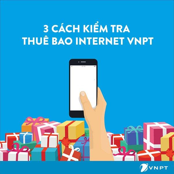 [Hướng dẫn] Kiểm tra toàn bộ thông tin thuê bao Internet VNPT